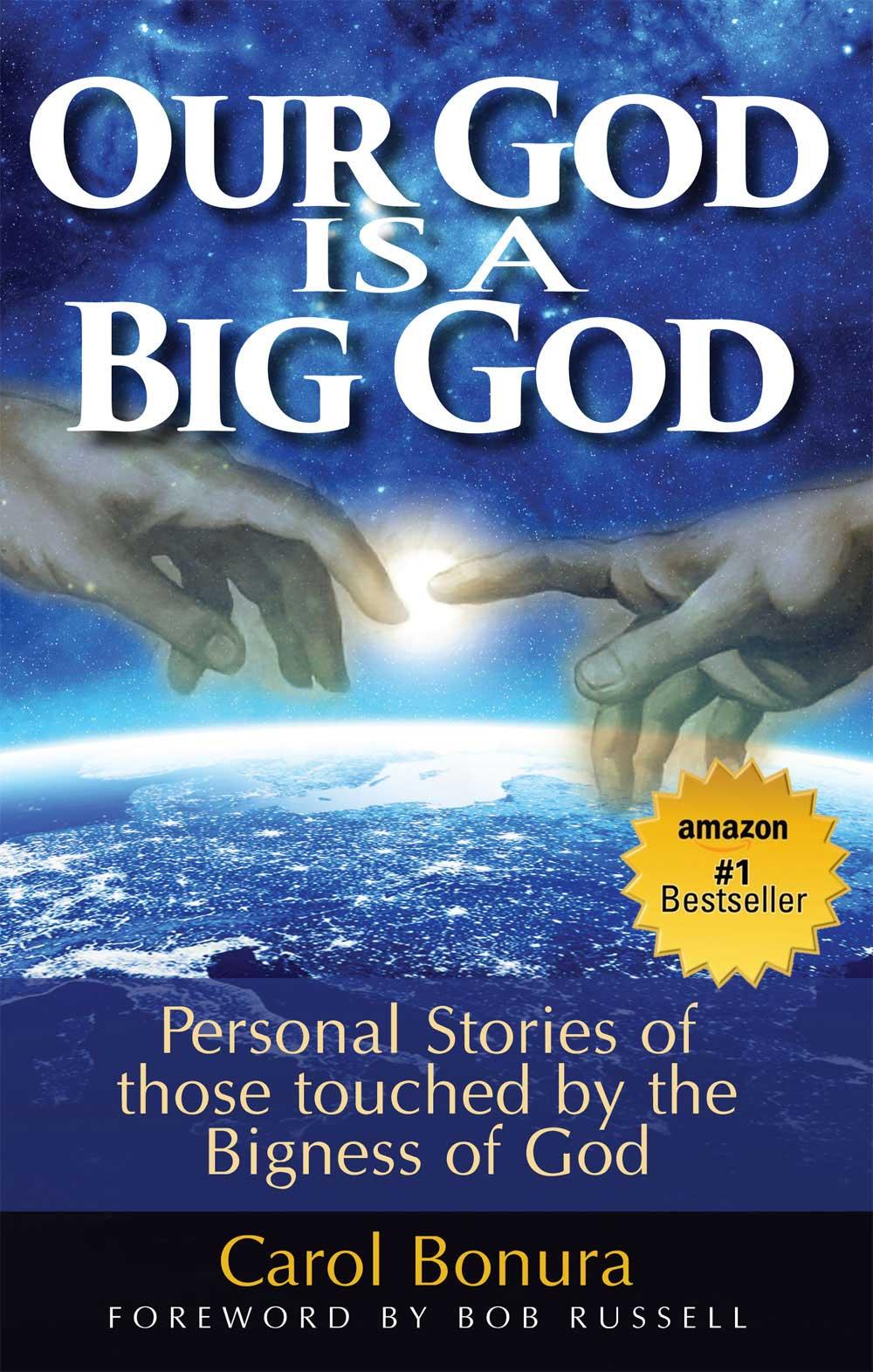 Carol Bonura Our God is a Big God